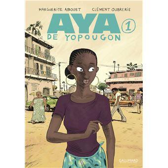 Aya de Yopougon - Aya de Yopougon, Tome 1