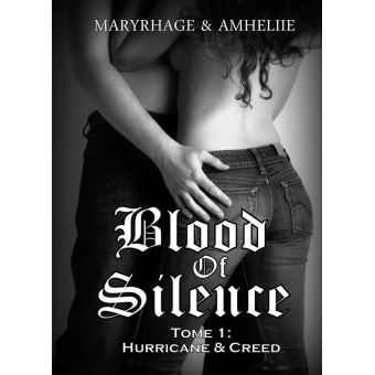 Blood Of Silence, Tome 1: Hurricane & Creed