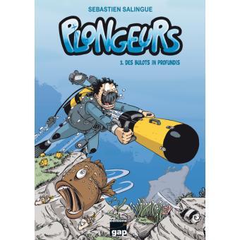 Plongeurs - Plongeurs, T3