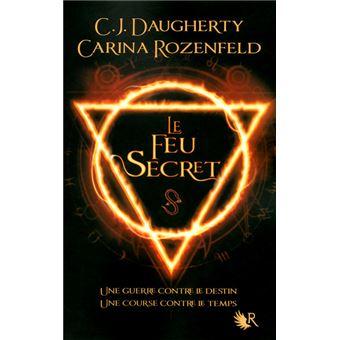 Le feu secret - Le feu secret, T1