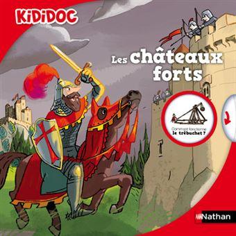 Kididoc - Les châteaux forts