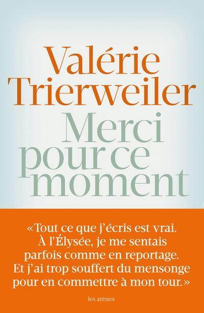 Merci pour ce moment livre de Valérie Trierweiler