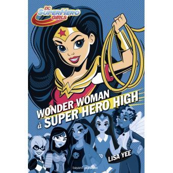 DC super hero girls - DC super hero girls, T1