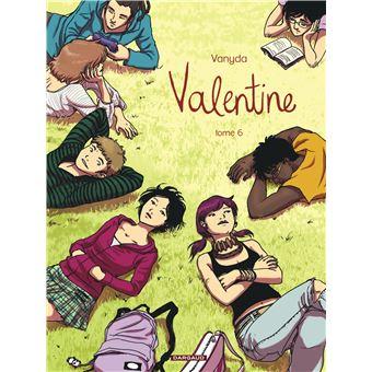 Valentine Tome 6 Valentine Vanyda Cartonn Achat
