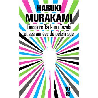 L'incolore, Tsukuru Tazaki et ses années de pèlerinage