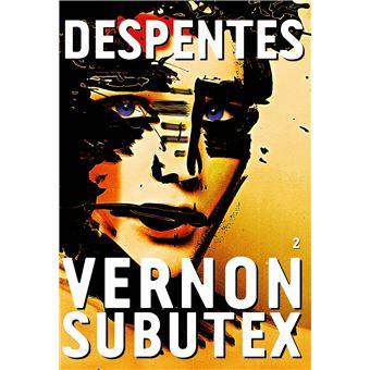 Vernon Subutex - broché - Virginie Despentes, Livre tous les livres ...
