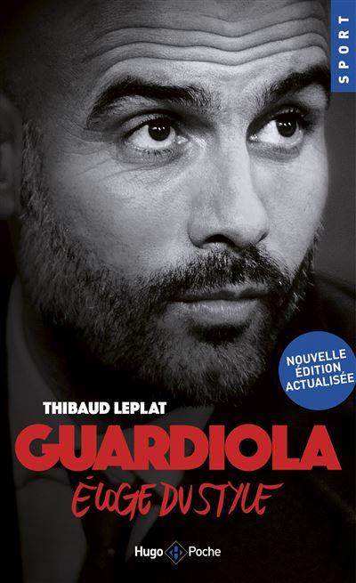 Guardiola – Eloge du style (actualisé)
