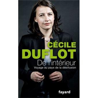 De l'intérieur, voyage du pays de la désillusion de Cécile Duflot, éditions Fayard