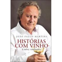 Risultati immagini per Histórias com vinho e outros condimentos livro