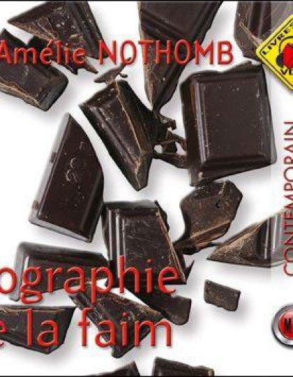 AMÉLIE NOTHOMB Biographie de la faim