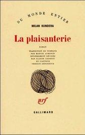 La plaisanterie, de Kundera