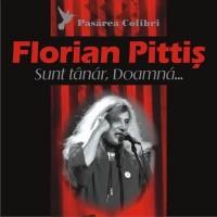 Florian Pittis - Sunt tanar, doamna...(2008)