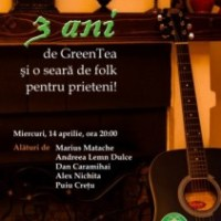 3 ani de Green Tea si o seara de folk pentru prieteni