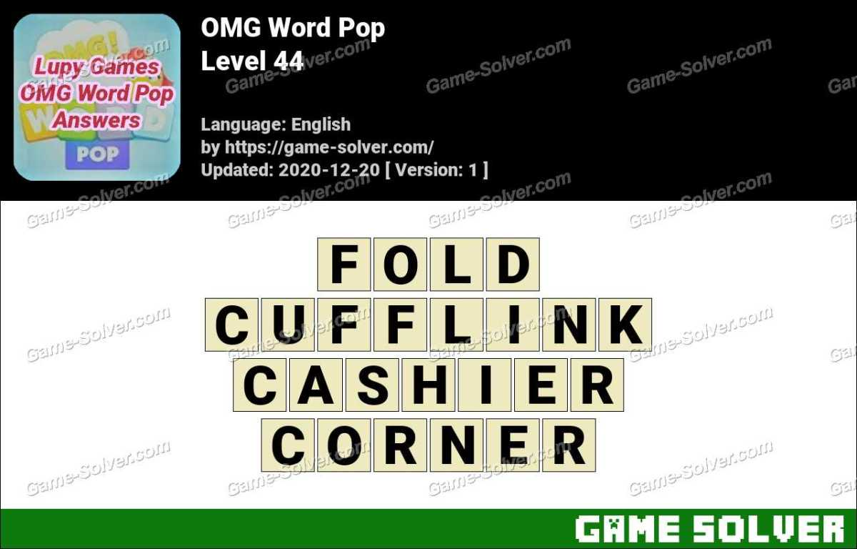 OMG Word Pop Level 44 Answers