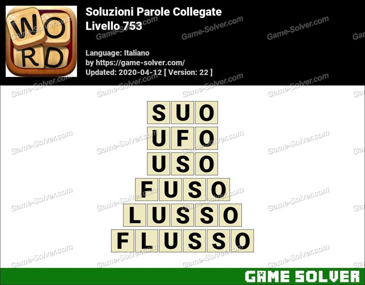 Soluzioni Parole Collegate Livello 753
