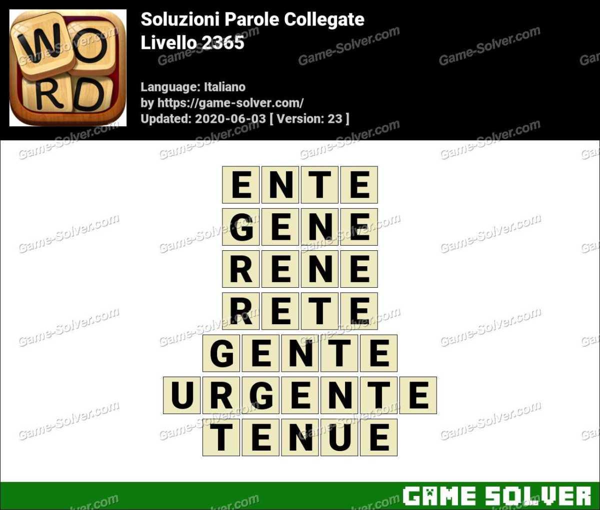 Soluzioni Parole Collegate Livello 2365