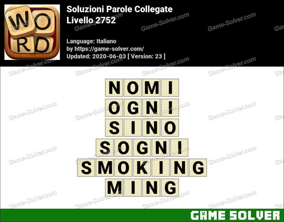 Soluzioni Parole Collegate Livello 2752