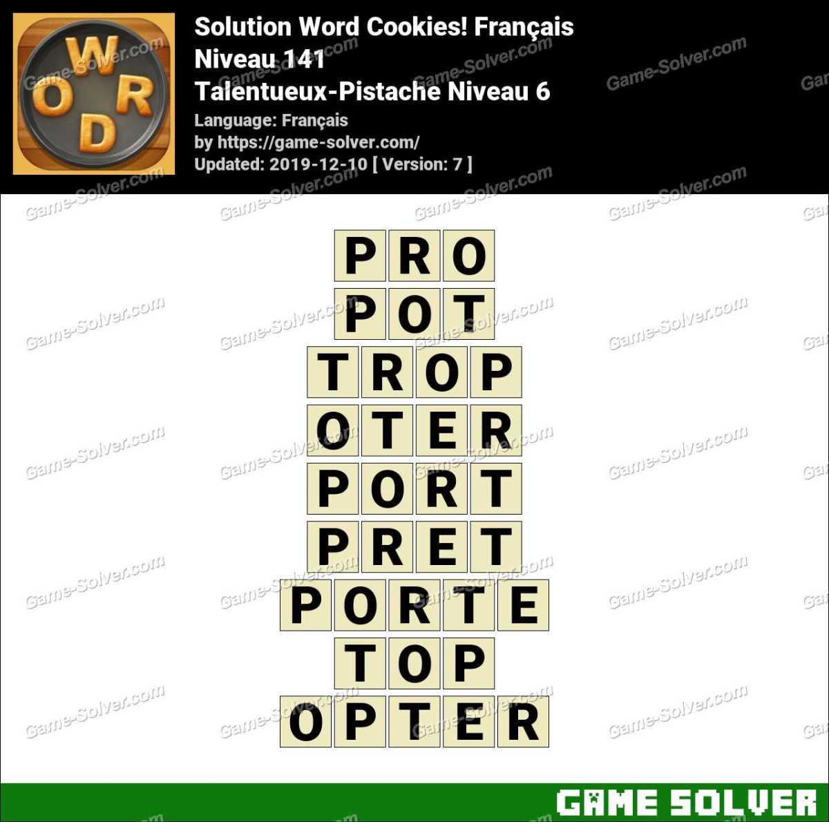 Solution Word Cookies Talentueux-Pistache Niveau 6