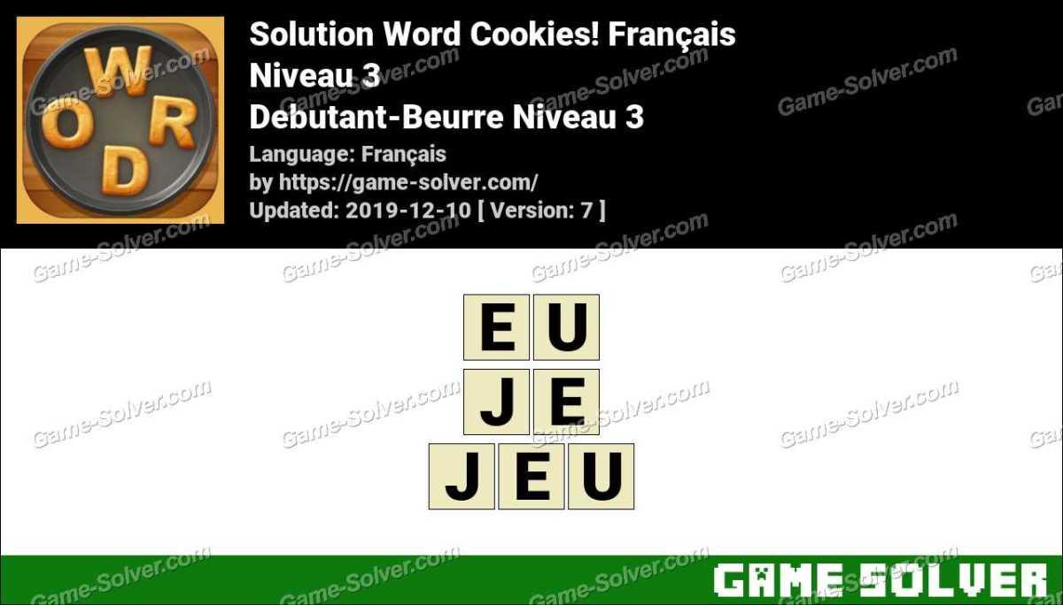 Solution Word Cookies Debutant-Beurre Niveau 3