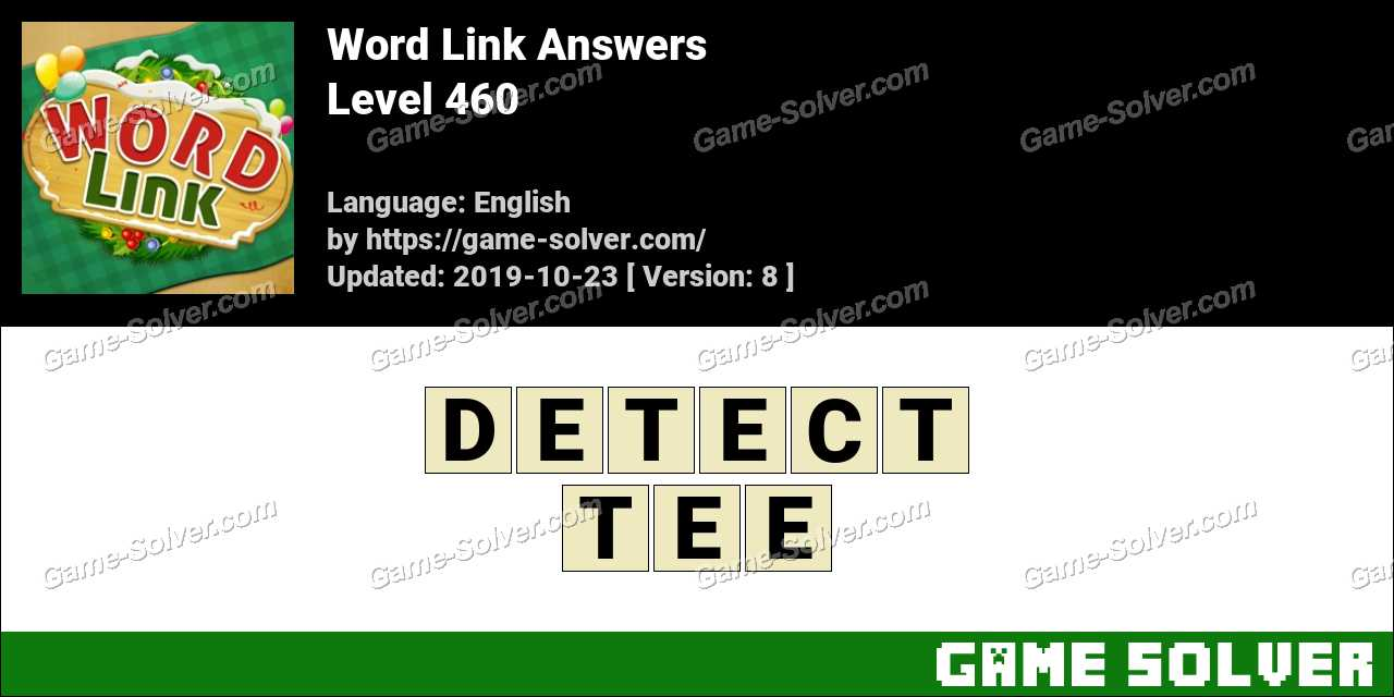 Word Link Level 460 Answers