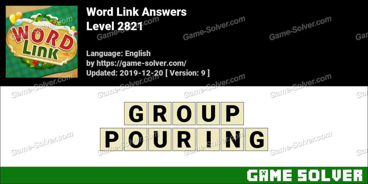 Word Link Level 2821 Answers