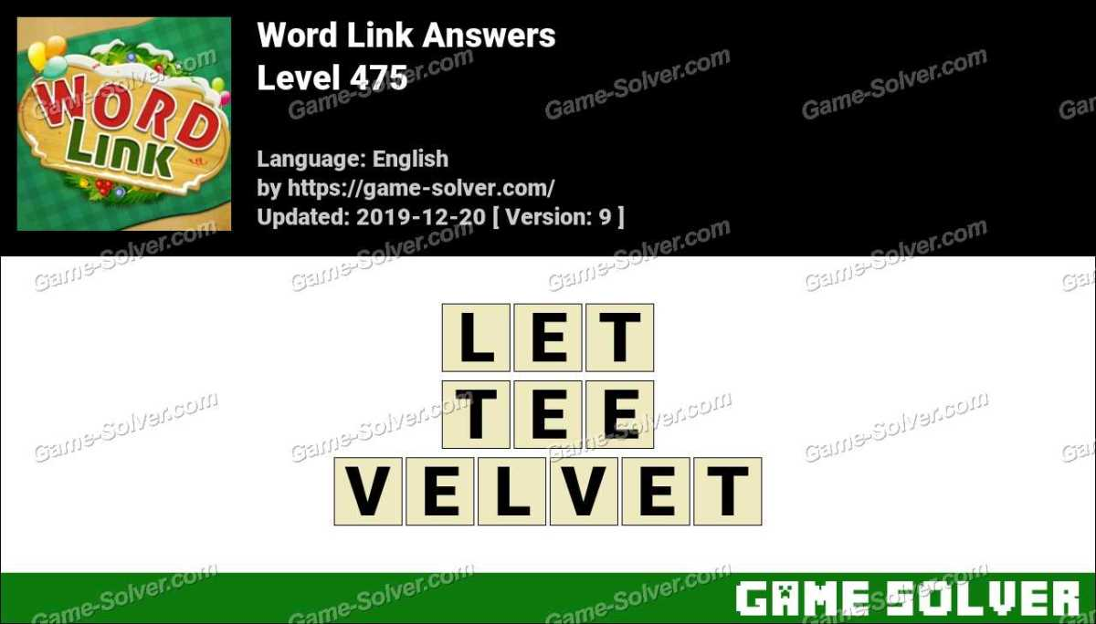 Word Link Level 475 Answers