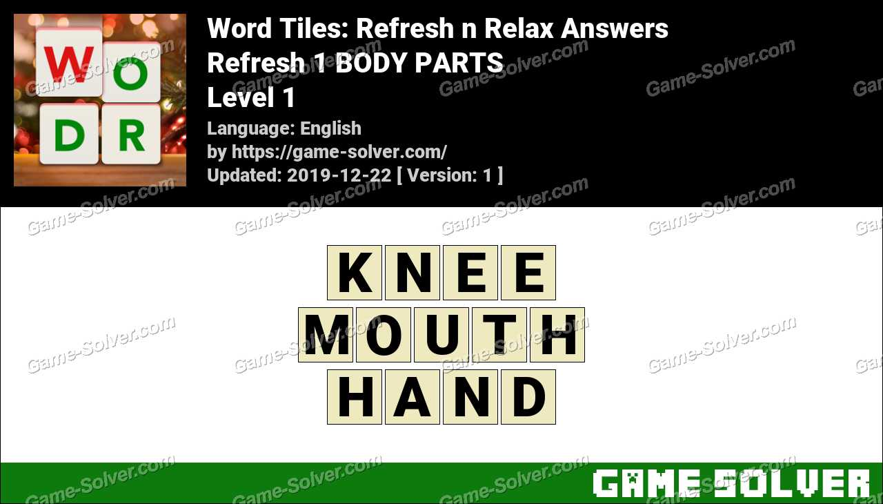 Word Tiles Refresh 1 BODY PARTS Answers