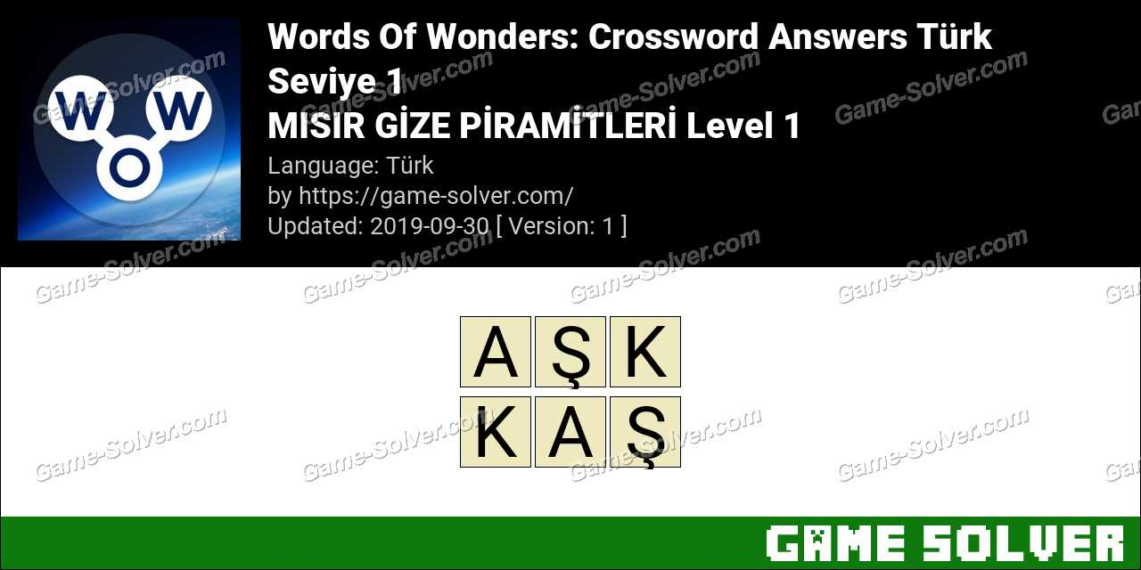 Words Of Wonders MISIR GİZE PİRAMİTLERİ Level 1 Answers