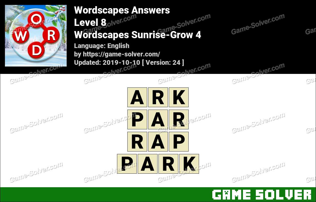Wordscapes Sunrise-Grow 4 Answers