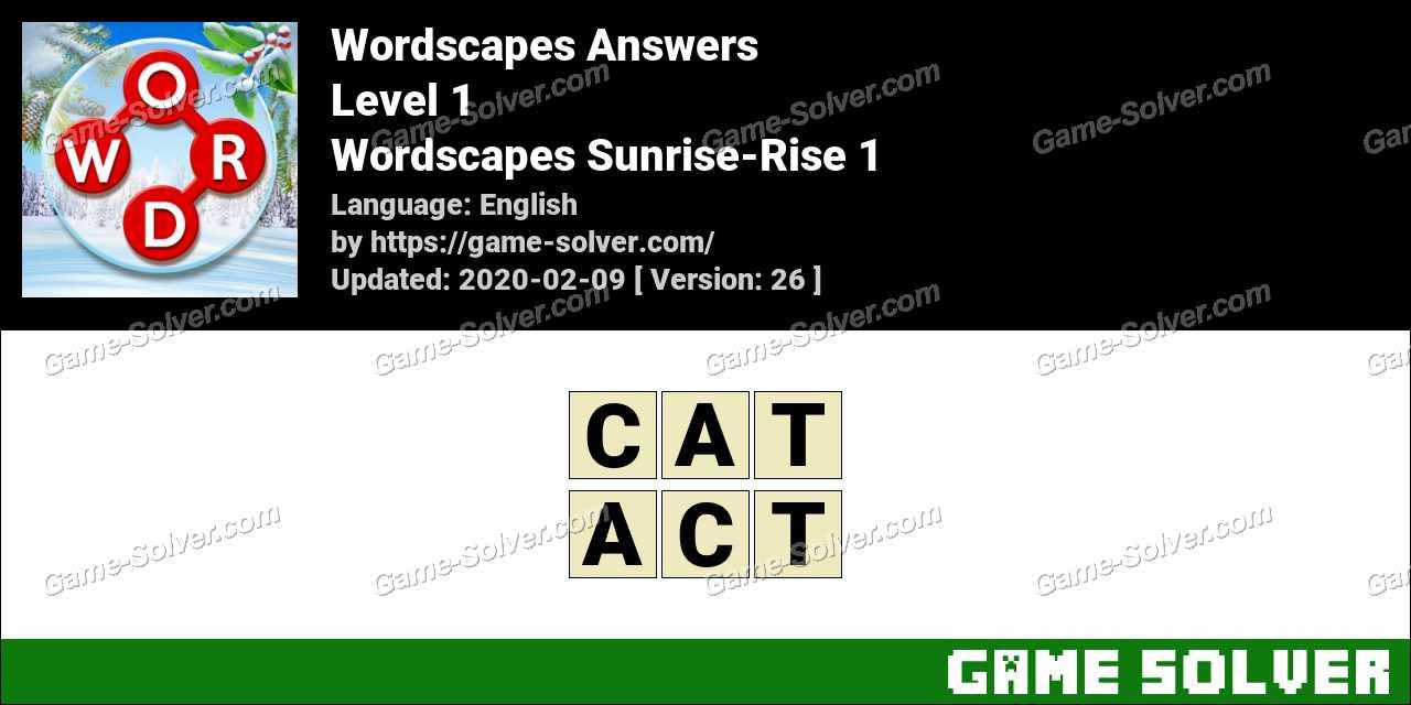 Wordscapes Sunrise-Rise 1 Answers