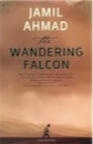 Jamil Ahmad, The Wandering Falcon