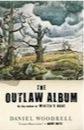 Daniel Woodrell, Outlaw Album
