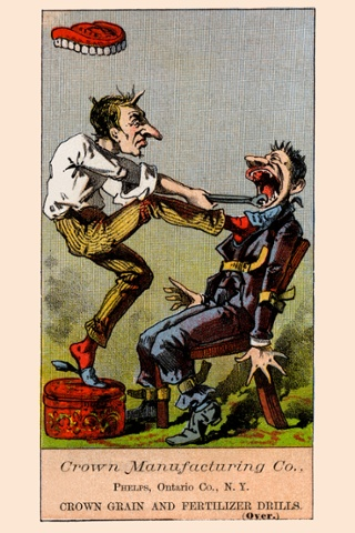 A humorous victorian trade card (not used to promoted a dental office) - in this case to promote fertilizer drills.