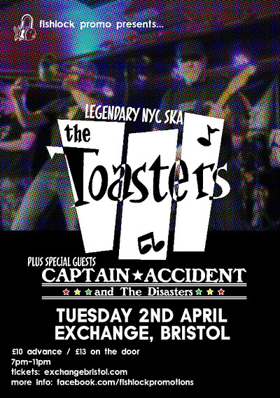The Toasters Captain Accident Tickets Exchange 1000