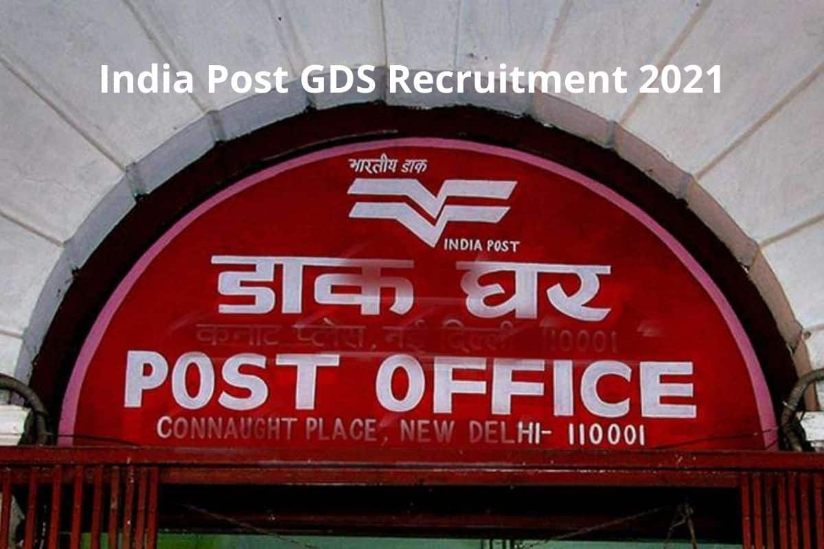 India Post GDS Recruitment 2021: Bumper Vacancy Announced For 10th Pass. Steps to Apply And Vacancy Details Here