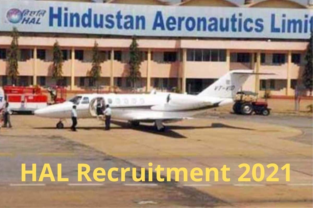 HAL Recruitment 2021: Golden Opportunity to Work With HAL, Bumper Vacancies Announced