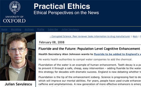 Julian Savulescu: Fluoride and the Future - Population Level Cognitive Enhancement