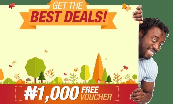 Get the Best Deals   Free N1000 Voucher   Sign up now!