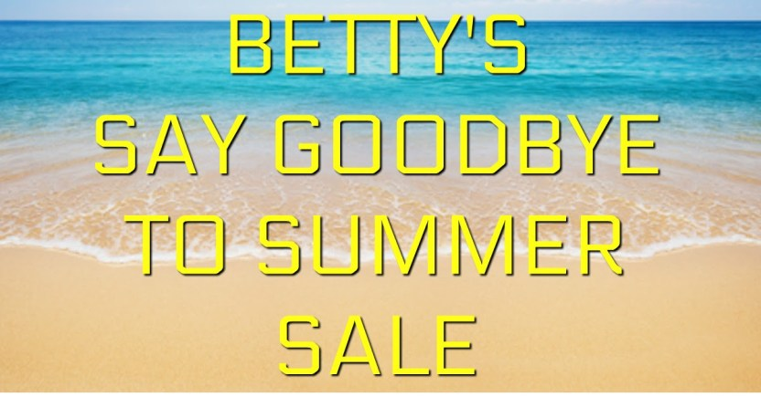 Goodbye Summer Sale at Betty's Toy Box