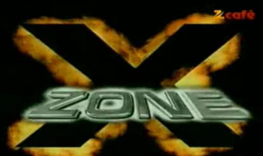 X-Zone, Zee TV