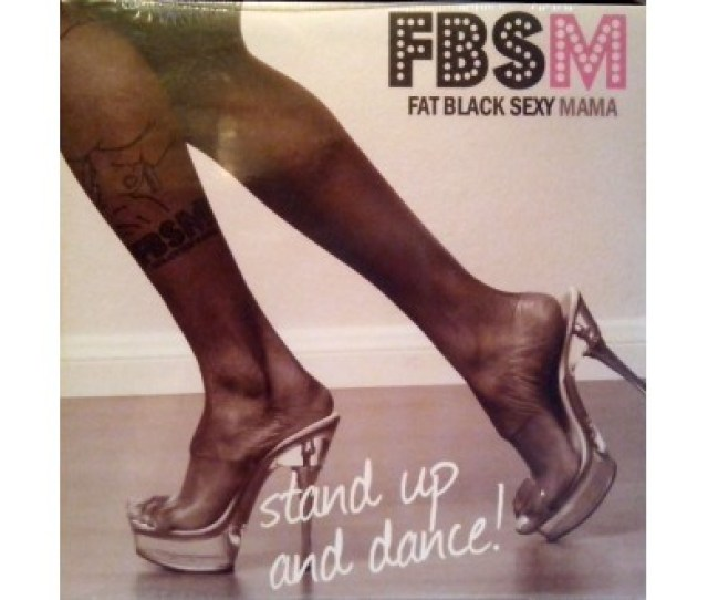 Fbsm Fat Black Sexy Mama Stand Up And Dance