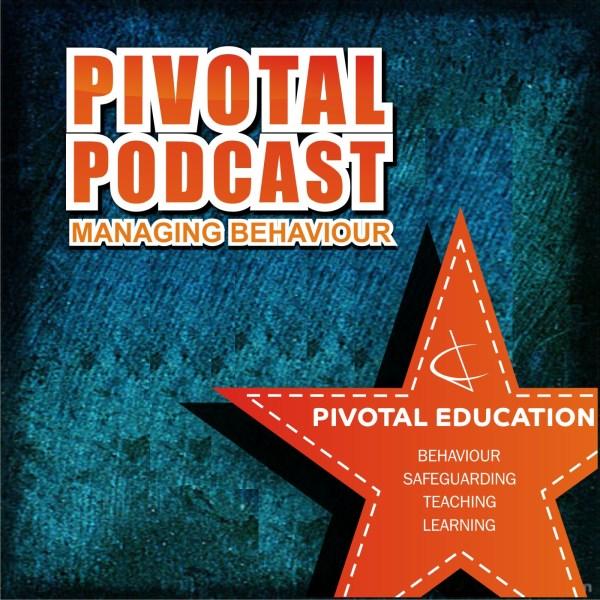Managing behaviour - Pivotal Podcast - behaviour ...