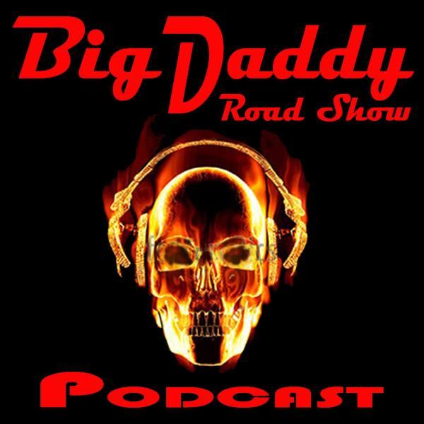 Big Daddy Road Show Adult Comedy Talk Podcast | Listen via ...