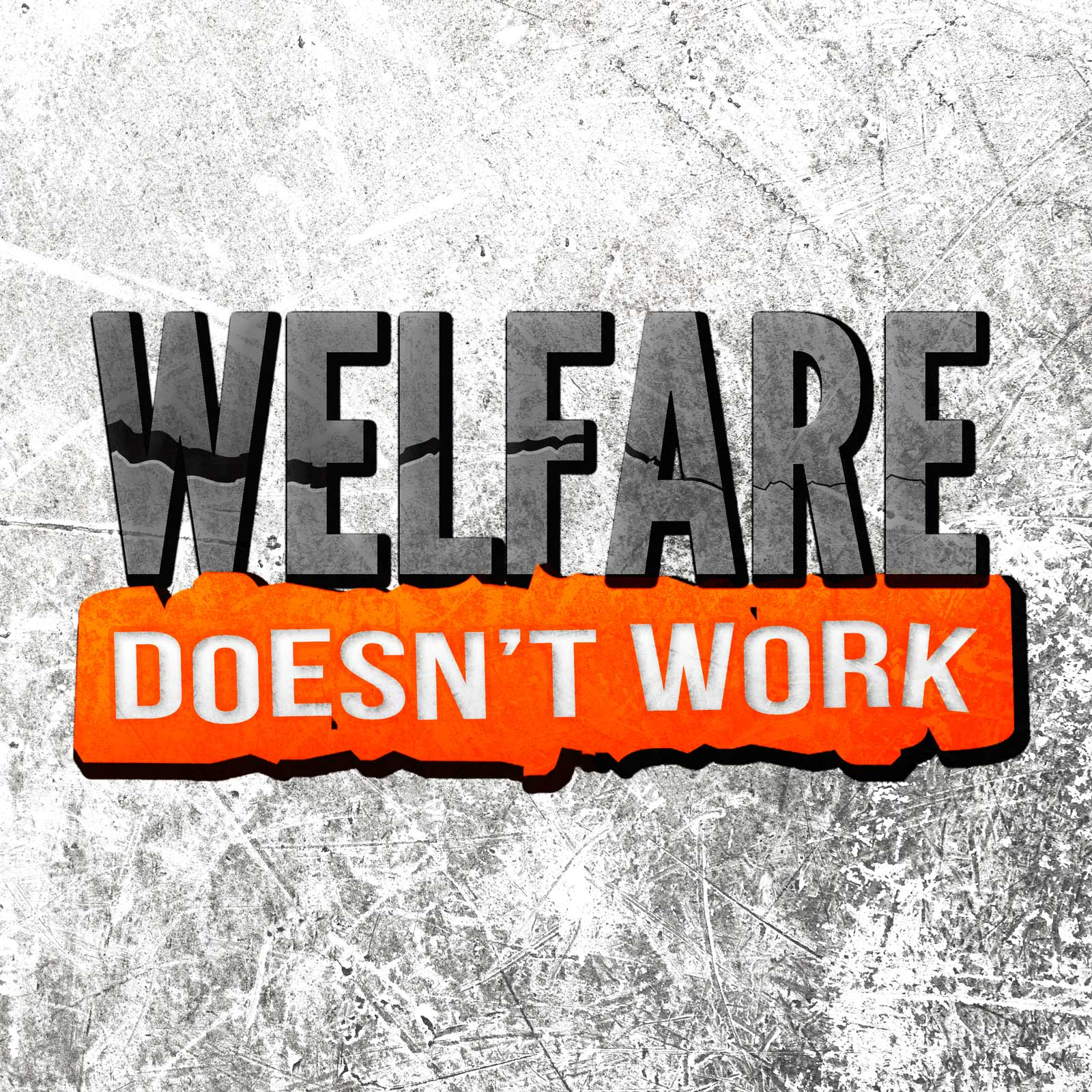 Welfare Doesn T Work Podcast By Another Way Media Corp
