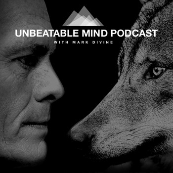 The Unbeatable Mind Podcast with Mark Divine | Listen via Stitcher ...