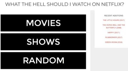 What the hell should I watch on Netflix recommends movies and TV shows quickly