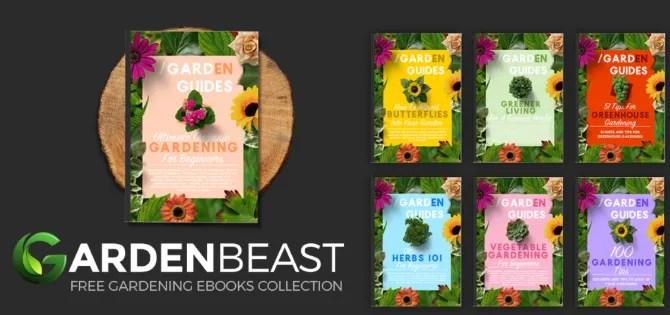 GardenBeast предлагает семь бесплатных электронных книг по садоводству, охватывающих разные темы и делящихся советами и хитростями