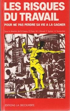 Les Risques du travail 1985