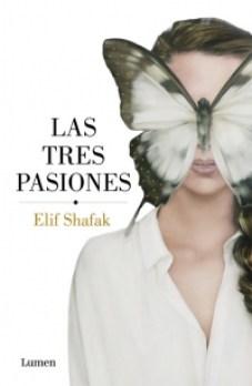 megustaleer - Las tres pasiones - Elif Shafak