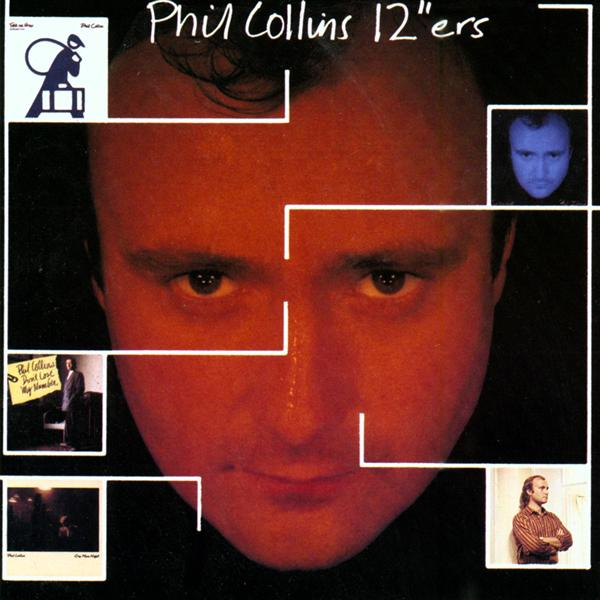 """Phil Collins - 12""""ers - MP3 Download 